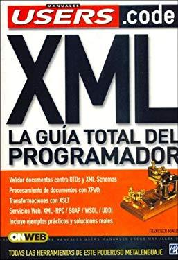 XML La Guia Total del Programador 9789875263673