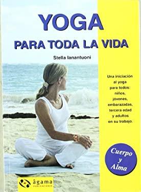 Yoga Para Toda La Vida 9789871088218