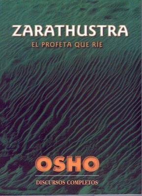 Zarathustra: El Profeta Que Rie 9789872097905