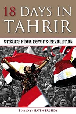 18 Days in Tahrir: Stories from Egypt's Revolution 9789881919588