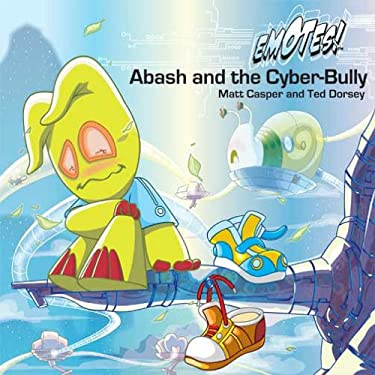 Abash and the Cyber-Bully 9789881734211