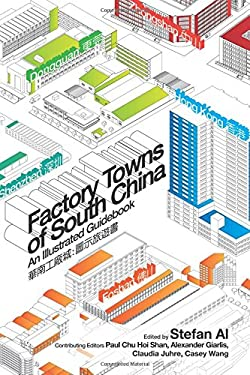 Factory Towns of South China: An Illustrated Guidebook 9789888083695