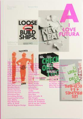 I Love Type 01 - Futura 9789881732880