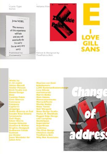 I Love Type 05: Gill Sans 9789881943873