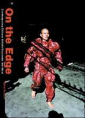 On the Edge: Contemporary Chinese Artists Encounter the West 9789889808655