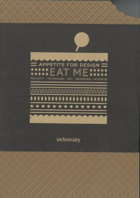 Eat Me: Appetite for Design 9789881943859