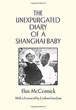 The Unexpurgated Diary of a Shanghai Baby 9789889987480