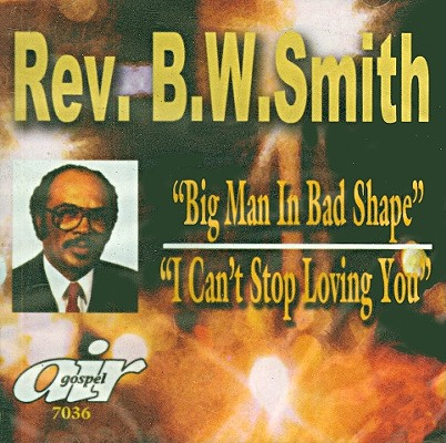 Big Man in Bad Shape/I Can't Stop Loving You 0089921703627