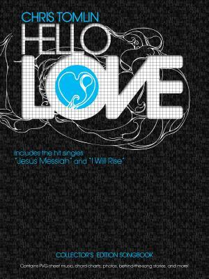 Chris Tomlin: Hello Love
