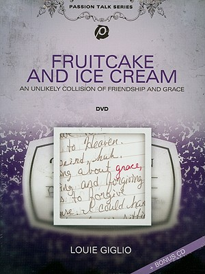 Fruitcake and Ice Cream [With CD]