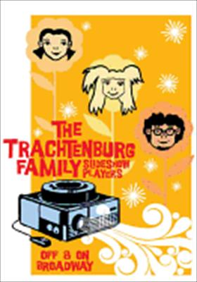The Trachtenburg Family Players: Slideshow Players