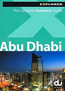 Explorer: Abu Dhabi: Live, Work, Explore 9789948442677