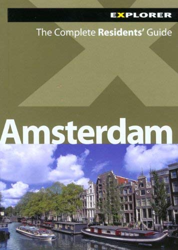 Amsterdam: The Complete Residents' Guide 9789948033790