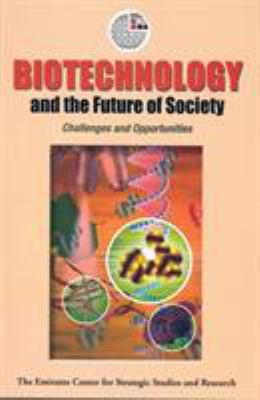 Biotechnology and the Future of Society: Challenges and Opportunities 9789948005087