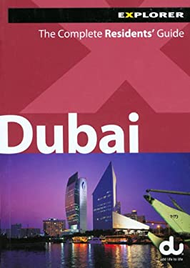 Dubai: The Complete Residents' Guide 9789948033851