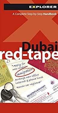 Dubai Red-Tape: A Complete Step-By-Step Handbook 9789948858829