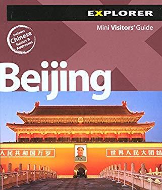 Explorer Beijing Mini Visitors' Guide 9789948033288