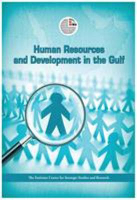 Human Resources and Development in the Arabian Gulf 9789948142492