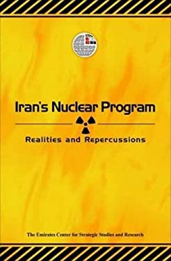 Iran's Nuclear Program: Realities and Repercussions 9789948008477