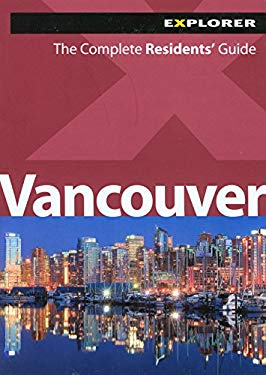 Vancouver: The Complete Residents' Guide 9789948033844