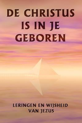 de Christus Is in Je Geboren 9789949927814
