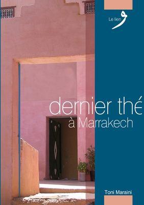 Dernier the a Marrakech 9789954494035