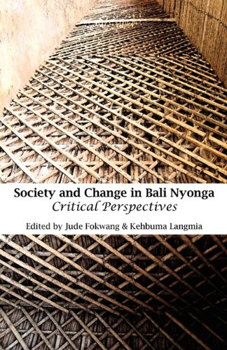 Society and Change in Bali Nyonga. Critical Perspectives