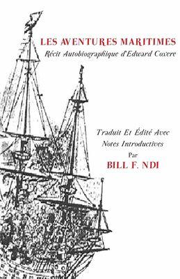 Les Aventures. Maritimes R Cit Autobiographique D'Edward Coxere 9789956726660