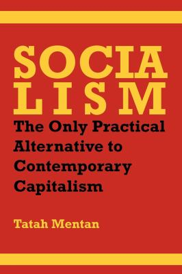 Socialism: The Only Practical Alternative to Contemporary Capitalism 9789956727896