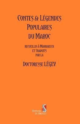 Contes and Legendes Populaires Du Maroc 9789954885109