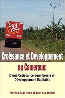 Croissance Et D'Veloppement Au Cameroun 9789956558872