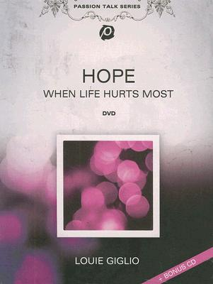 Hope: When Life Hurts Most [With CD]