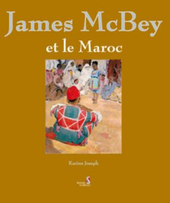 James McBey Et Le Maroc 9789954885147