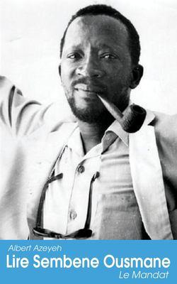 Lire Sembene Ousmane. Le Mandat 9789956717064
