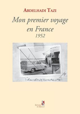 Mon Premier Voyage En France 1952 9789954885161