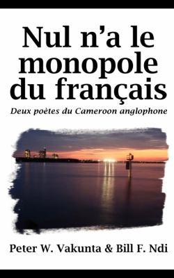 Nul Na Le Monopole Du Francaise 9789956615506
