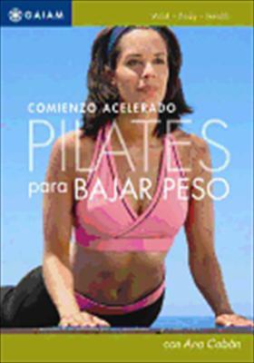 Pilates Para Bajar Peso: Un Comienzo Acelerado