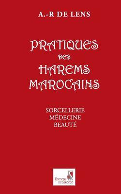Pratiques Des Harems Marocains 9789954885130