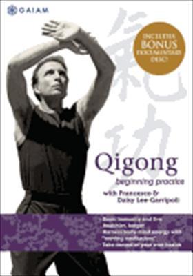 Qigong: Beginning Practice