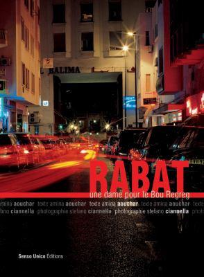 Rabat: Une Dame Pour Le Bouregreg 9789954494011