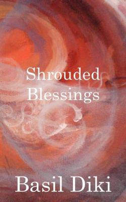 Shrouded Blessings 9789956616077