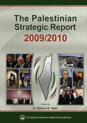 The Palestinian Strategic Report 2009/2010 9789953500690