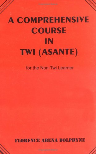 Comprehensive Course in Twi (Asa 9789964302450