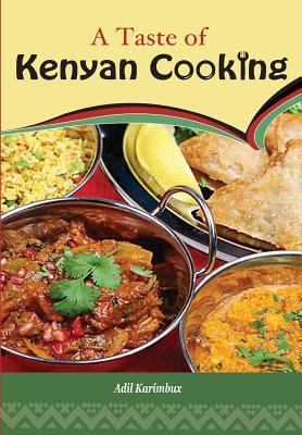 A Taste of Kenyan Cooking 9789966466105
