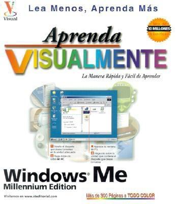 Aprenda Windows ME Visualmente = Teach Yourself Windows 9789968370271