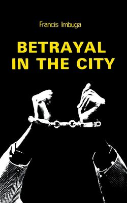 Betrayal in the City 9789966463609