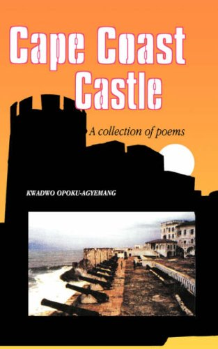 Cape Coast Castle. a Collection of Poems 9789964701703