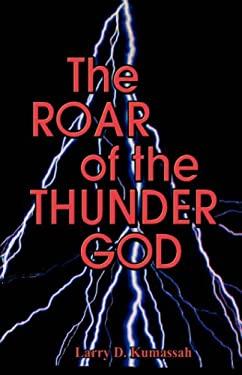 The Roar of the Thunder God 9789964721565