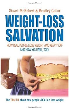 Weight-Loss Salvation: How Real People Lose Weight & Keep It Off 9789963916375