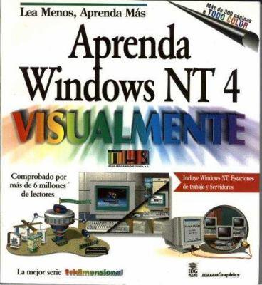 Aprenda Windows NT 4 Visualmente = Teach Yourself Windows NT 4 Visually 9789977540856